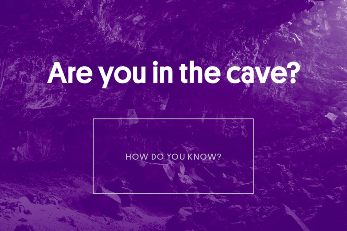 are you in the cave